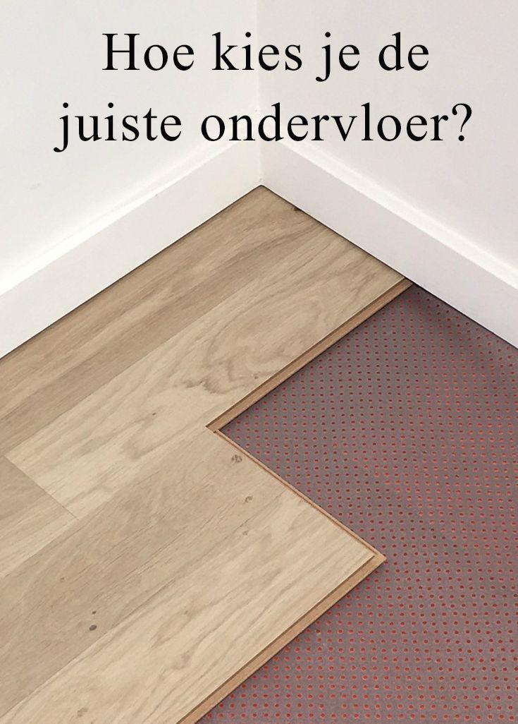 De juiste #ondervloer kiezen, hoe doe je dat?