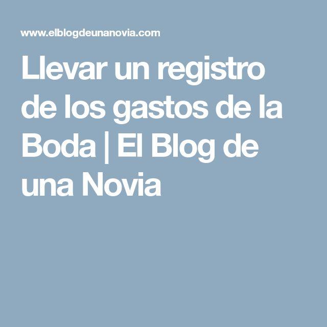 Llevar un registro de los gastos de la Boda | El Blog de una Novia