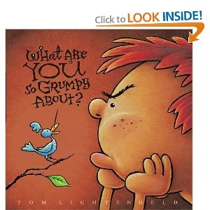 What Are You So Grumpy About? great book