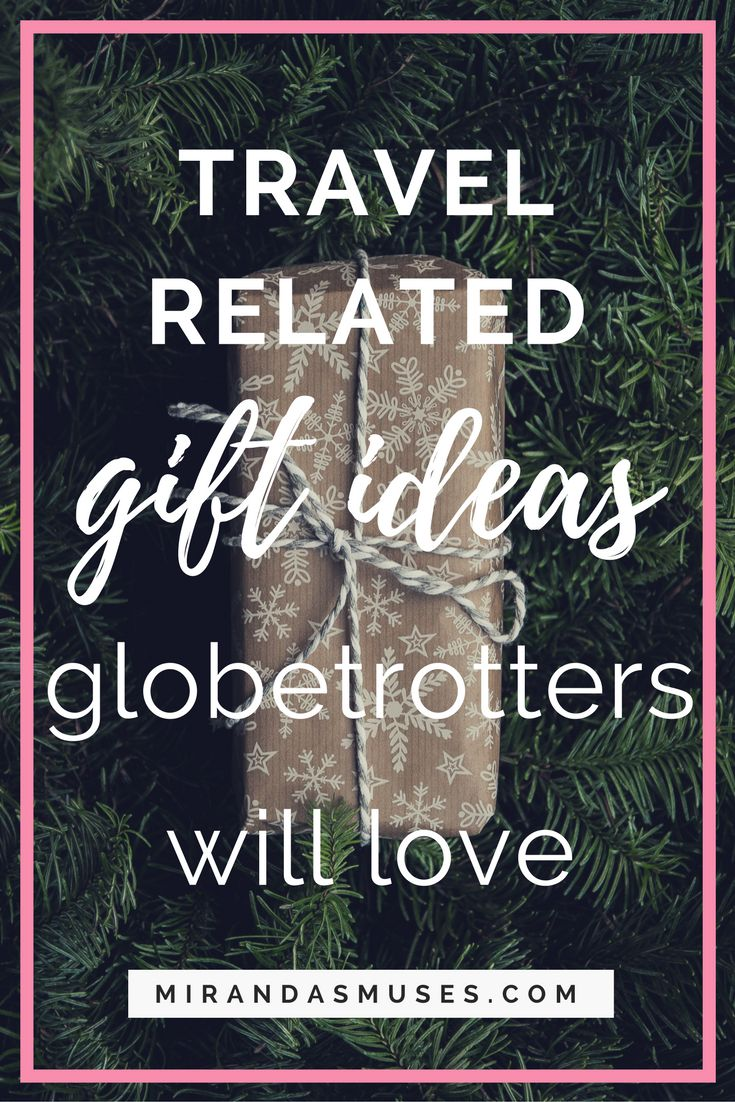 Travel Gift Ideas Globetrotters Will Love