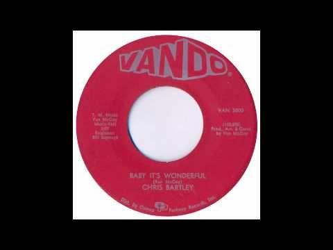 Chris Bartley - Baby It's Wonderful - Vando