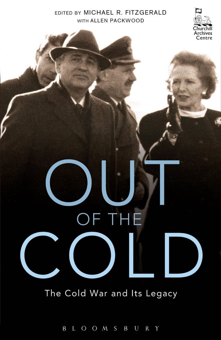 Out of the Cold: The Cold War and Its Legacy: Michael R. Fitzgerald