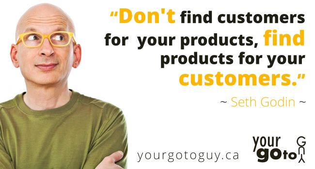 Fantastic Seth Godin quote about customers and products