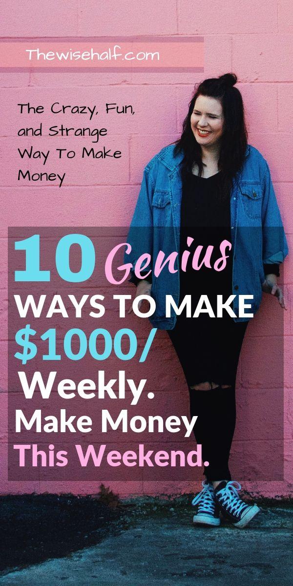 Lassen Sie sich von mir zeigen, wie Sie an diesem Wochenende 1000 US-Dollar verdienen können. Hier sind 10 geniale, seltsame und …   – Work