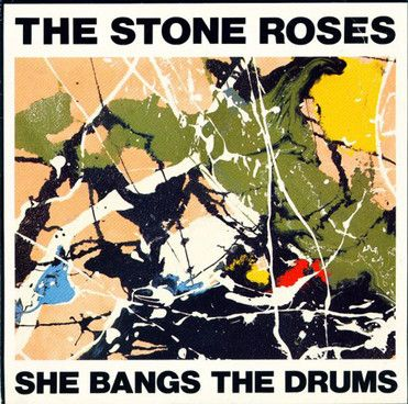 'She Bangs The Drums' - The Stone Roses Single Art by John Squire