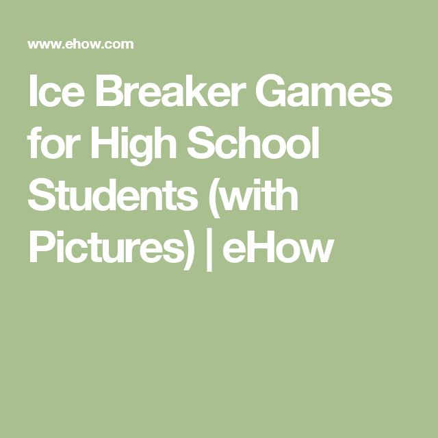 Ice Breaker Games for High School Students (with Pictures) | eHow