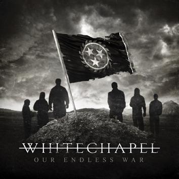 """L'album dei #Whitechapel intitolato """"Our Endless War""""."""