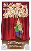 «Coup de théâtre à Stratford», de Mireille Messier (4e roman de la série « Les aventures de Viviane et Simon » (Éd. Vermillon) Un roman pour pré-ado où l'auteure explore les superstions du théâtre!