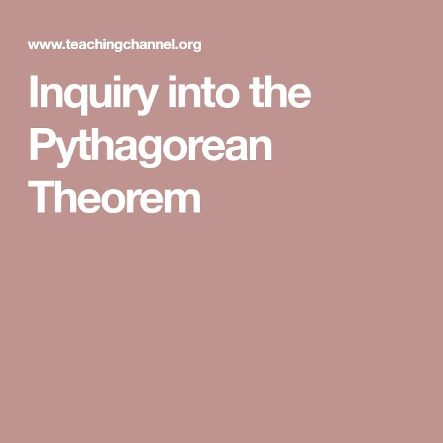 Inquiry into the Pythagorean Theorem