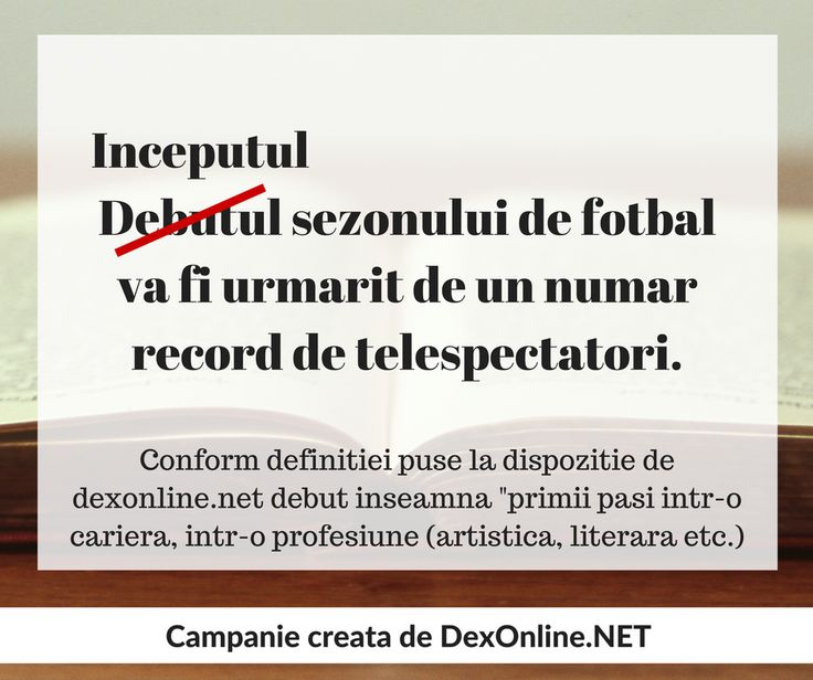Salvam limba romana impreuna! #salveazalimbaromana #dex #gramatica http://dexonline.net/definitie-debut