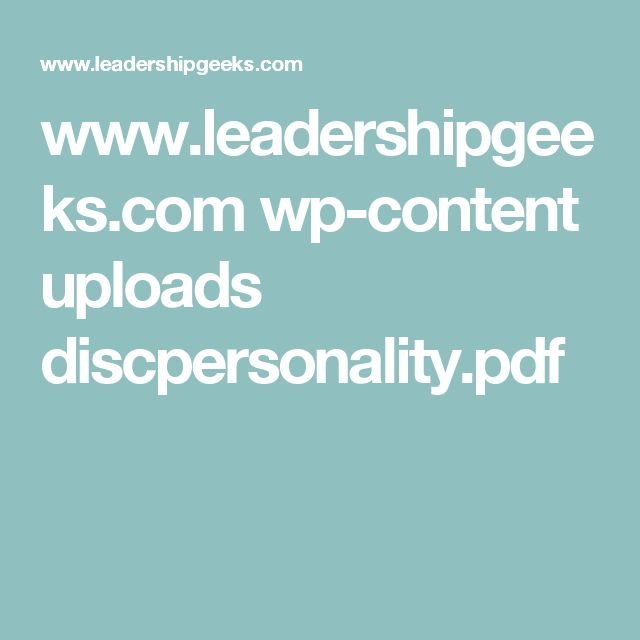 www.leadershipgeeks.com wp-content uploads discpersonality.pdf