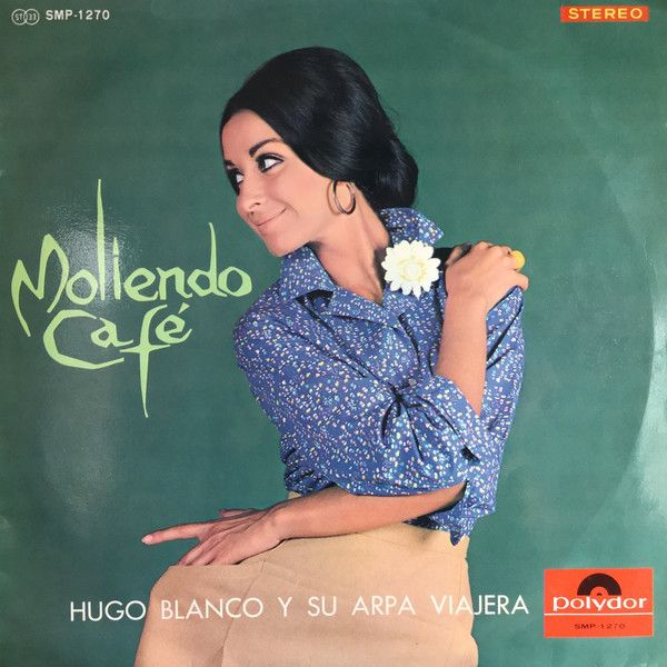 Hugo Blanco - Moliendo Cafe (Vinyl, LP, Album) at Discogs