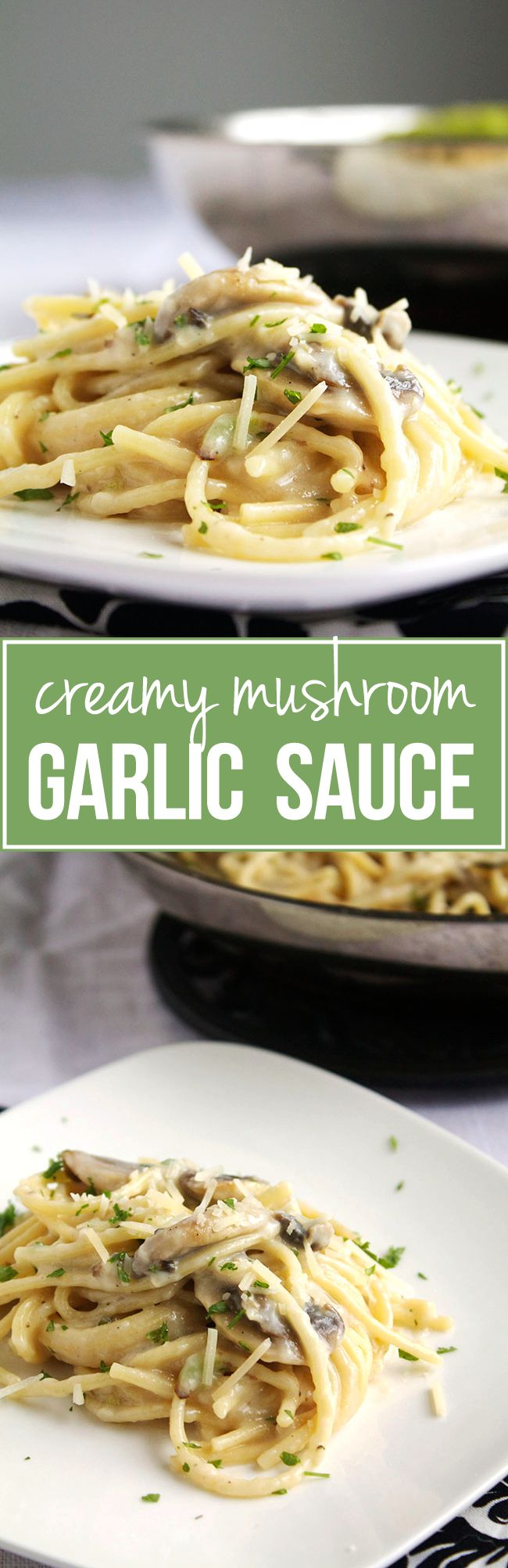 Creamy Mushroom & Garlic Sauce | The easiest, tastiest pasta sauce! Also great as a sauce for chicken or roasted veggies - ready in 30 minutes or less!