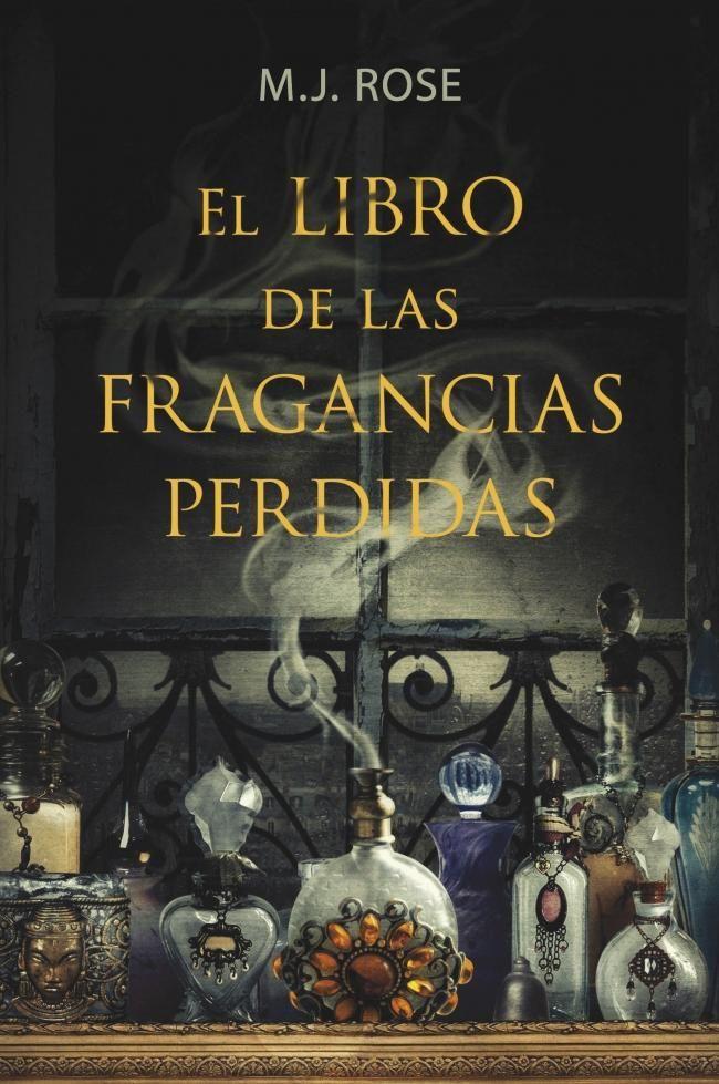 el libro de las fragancias perdidas-m.j. rose-9788401352980