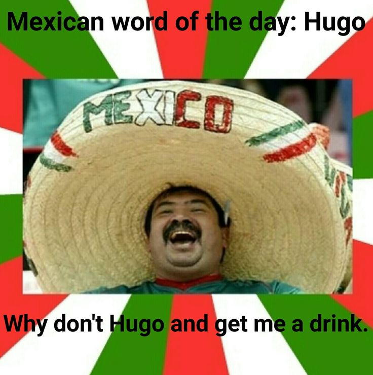 Mexican word of the day. #FunnyPhoto #humor