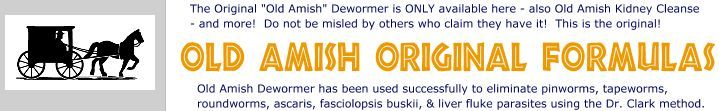 """The Original Old Amish DeWormer Parasite Cleanse: """"Old Amish DeWormer"""", No Pills to Swallow Liquid Formula, Kidney Cleanse, No Tea to Brew Liquid Formula, Self-health products for Family Wellness. Lower Bowel Cleanse, Dewormers, Parasite Cleanse & Kidney Cleanse, Pinworms, Roundworms"""