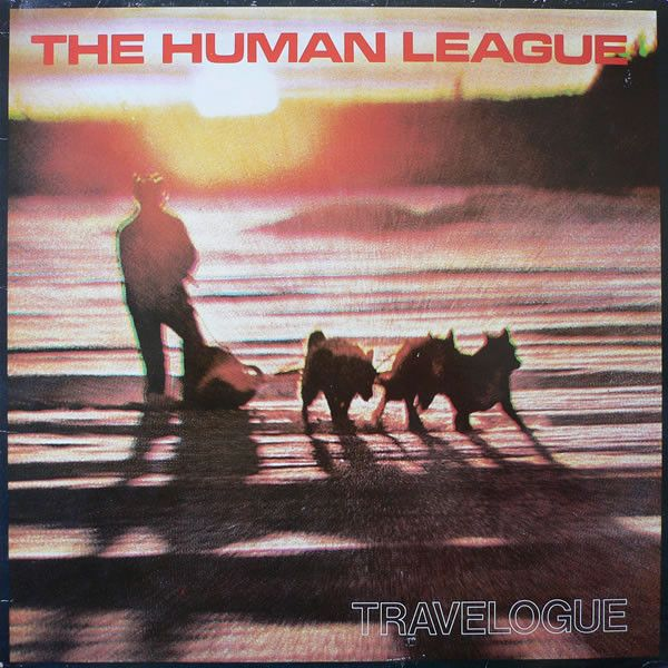 The Human League - Travelogue / 1980