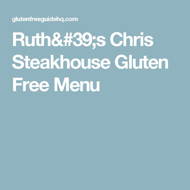 Ruth's Chris Steakhouse Gluten Free Menu