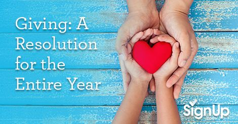 Giving: A Resolution for the Entire Year. Sometimes, seeing the New Year stretch out in front of us is a little overwhelming. Especially in turbulent times, it's hard to make resolutions or set intentions for our acts of charity that we hope will carry