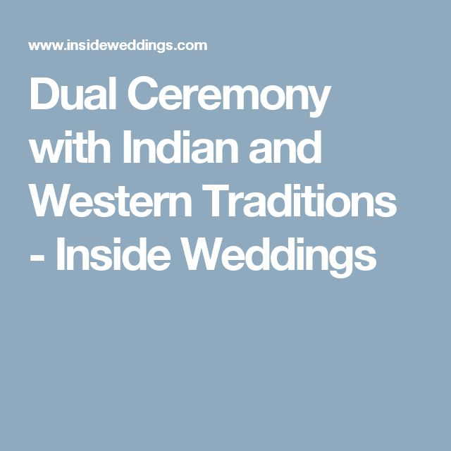 Dual Ceremony with Indian and Western Traditions - Inside Weddings