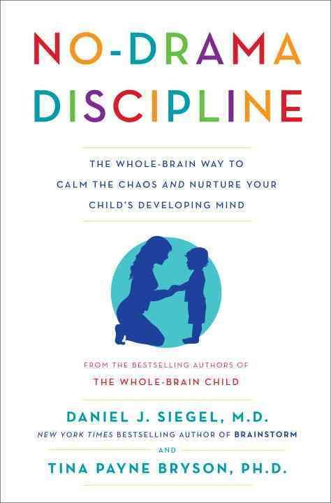 NEW YORK TIMES BESTSELLER The pioneering experts behind The Whole-Brain Child Tina Payne Bryson and Daniel J. Siegel, the author of Brainstorm now explore the ultimate child-raising challenge: discipl