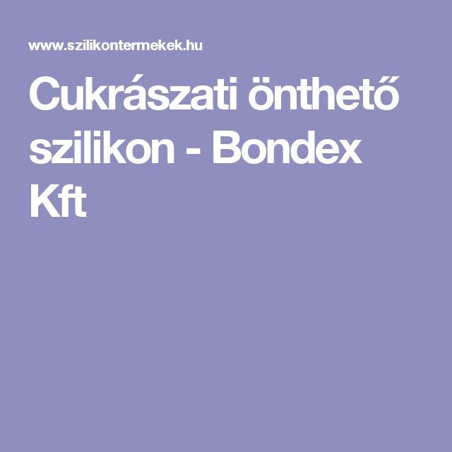 Cukrászati önthető szilikon - Bondex Kft