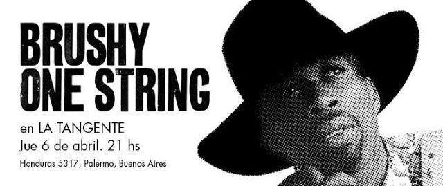 Brushy One String El rey de la guitarra de una cuerda   El rey de la guitarra de una cuerda que es conocido por la viralización de sus videos llega a Buenos Aires en el marco de su gira No Man Stop Me que lo tendrá tocando en Rosario en Montevideo y en La Tangente. Brushy tiene el don de sonar como una banda completa cuando pasa los dedos por su guitarra de una cuerda es por eso que sus fans esperan con entusiasmo sus shows alrededor del mundo. Posee ingenio para montar un show genial con…