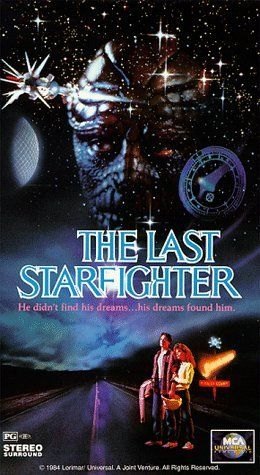 "The Last Starfighter (1984) PG* - ""Greetings, Starfighter. You have been recruited by the Star League to defend the frontier against Xur and the Ko-Dan armada."""