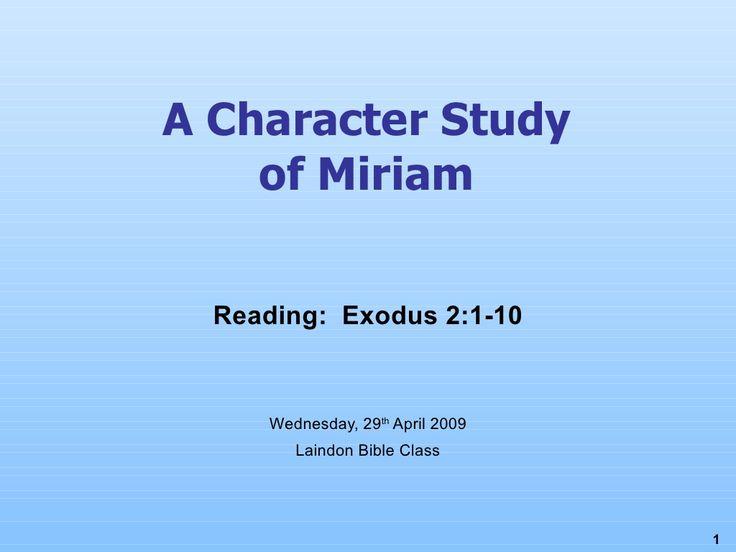 Character Study Miriam by Simon Fuller via slideshare