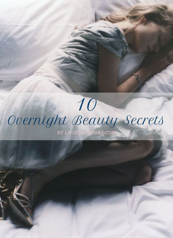 Tuesday Ten: Overnight Beauty Tips