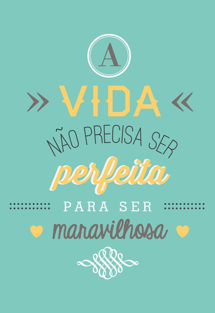 Poster Frase A vida nao precisa ser perfeita - Decor10