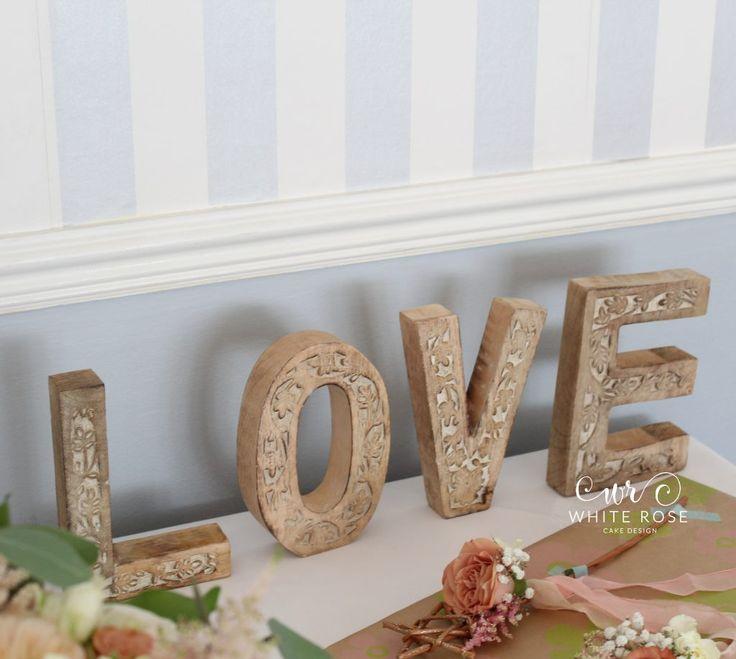 Wooden LOVE Letters at Durker Roods Hotel - White Rose Cake Design Bespoke Wedding Cake Maker in Holmfirth, Huddersfield West Yorkshire