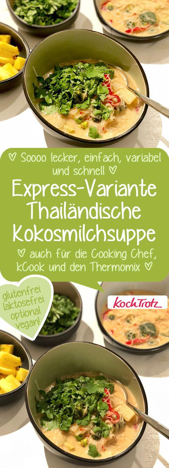 Die beliebte thailändische Kokosmilchsuppe in einer schnellen und variablen Version!  #tomkha #kokosmilchsuppe #einfachesrezept #suppe #kokosmilch #thermomixrezepte #cookingchef #kcook #allergenarm #glutenfrei #laktosefrei