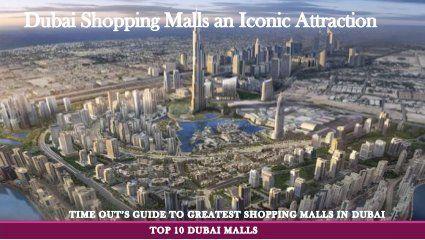 Dubai Shopping Malls an Iconic Attraction