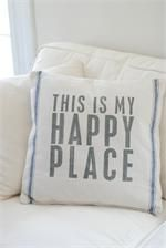 Grain Sack Pillow with Blue Stripes and Happy PlaceYep love this too