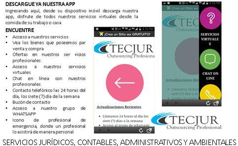 Descarga aquí nuestra app, y acceda a nuestros  servicios jurídicos, gestión contable, asesoría administrativa, tramites ambientales ingresando aquí http://tecjur.blogspot.com.co/2017/06/app-de-servicios-juridicos-gestion.html