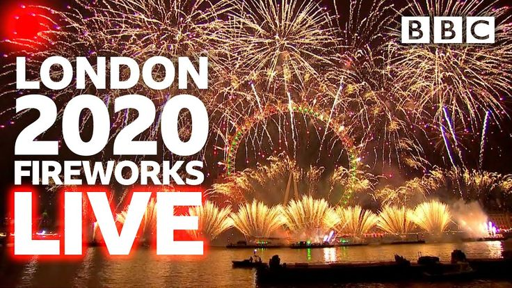 London 2020 fireworks streaming live 🔴 BBC in 2020 New
