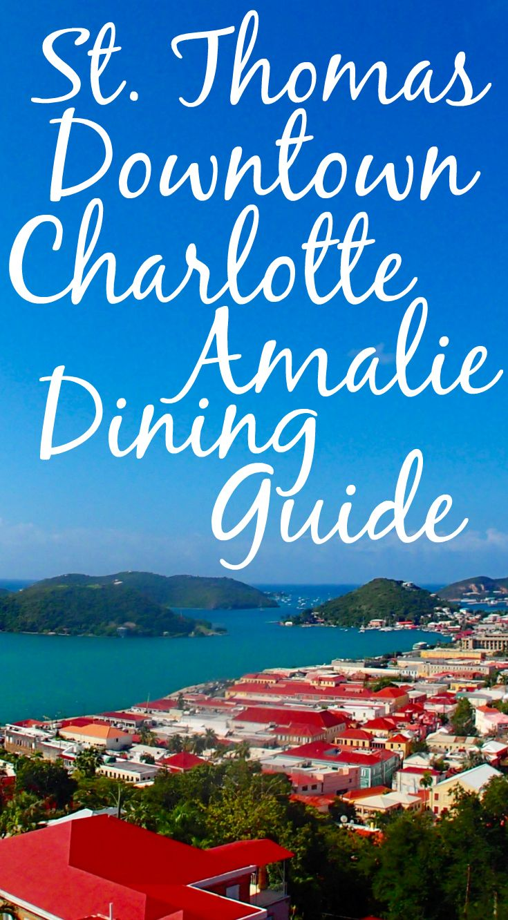 Downtown Charlotte Amalie is home to St. Thomas historical sites, the largest shopping district on island, and great restaurants. When it comes to dining, Downtown Charlotte Amalie has a variety of options including many local cuisine spots. Check out our guide to dining in Downtown Charlotte Amalie for your St. Thomas vacation! #CaribbaConnect