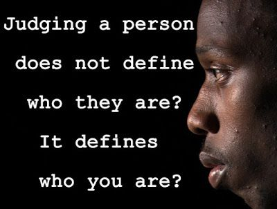 """Judging a Person Does Not Define who then are? It defines Who You Are?"" Discrimination Quotes #discrimination #famousquotes"
