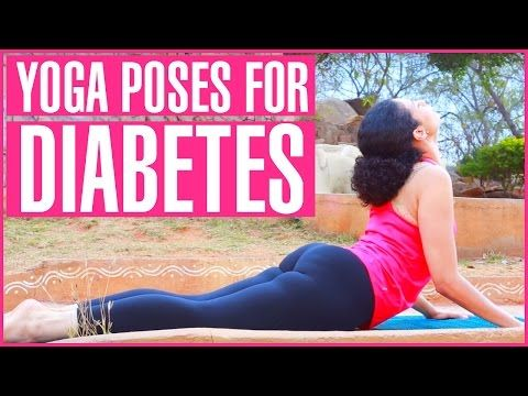 Diabetes trouble? Try These 11 Yoga Poses!