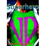 Superhero (Kindle Edition)By M. R. Mathias