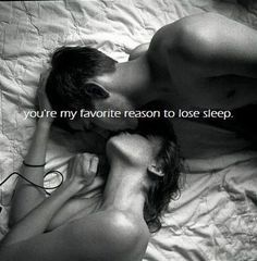 You're my favorite reason to lose sleep love love quotes i love you quotes…
