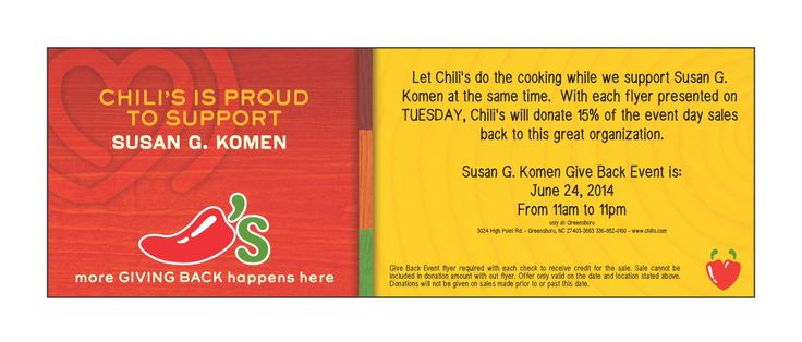 Chili's is hosting a Give Back Night tomorrow night to benefit Susan G. Komen. If you present this voucher at the Chili's in Winston-Salem Highway 52, Winston-Salem Stratford Road, Burlington, Greensboro High Point Road, Greensboro New Garden Road, High Point, and Mount Airy 15% of your check gets donated to Susan G. Komen Northwest NC.