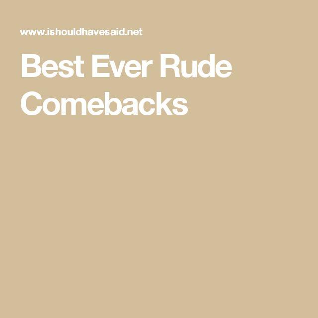 Best Ever Rude Comebacks