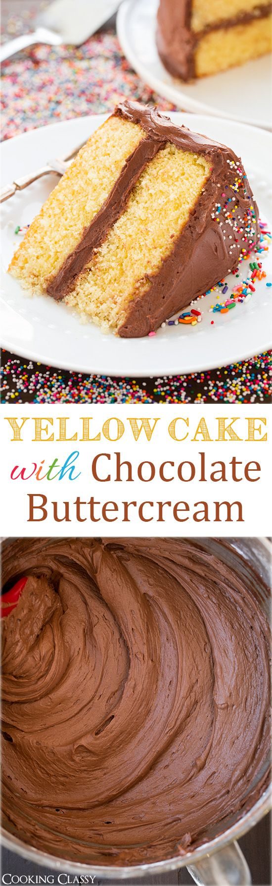 Yellow Cake with Chocolate Buttercream Frosting - this cake is soft and moist. It's so DELICIOUS! And the chocolate frosting is the BEST!