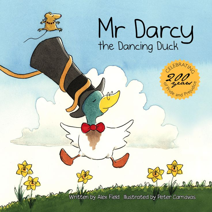 Celebrating 200 years of Pride and Prejudice. http://www.newfrontier.com.au/books/mr-darcy-the-dancing-duck/626.html