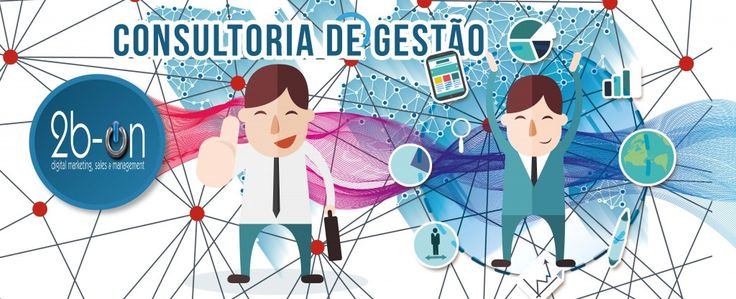 Consultoria | 2b-On | Digital Marketing, Sales e Management Consulting Services | Serviços de Consultoria de Marketing Digital, Vendas e de Gestão