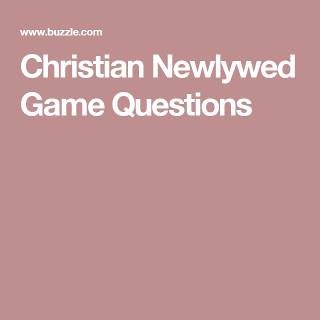 Christian Newlywed Game Questions