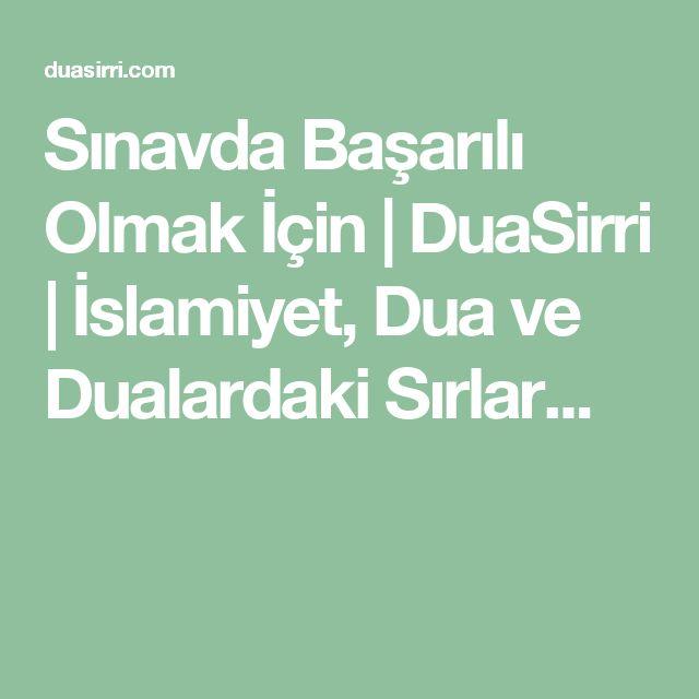 Sınavda Başarılı Olmak İçin   DuaSirri   İslamiyet, Dua ve Dualardaki Sırlar...