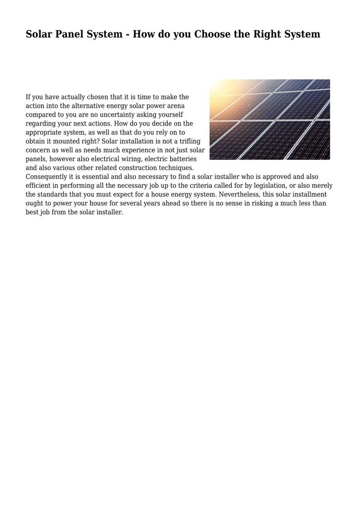 Solar Panel System - How do you Choose the Right System